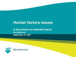 Human factors issues