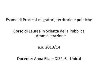 Esame di Processi migratori, territorio e politiche