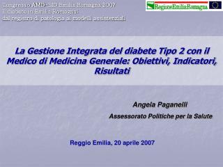 Congresso AMD-SID Emilia Romagna 2007 Il diabete in Emilia Romagna: