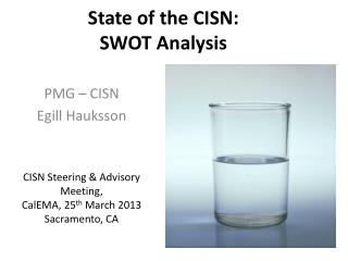 State of the CISN:  SWOT Analysis