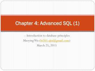 Chapter 4:  Advanced  SQL (1)