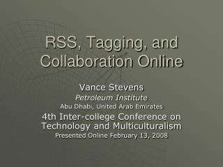 RSS, Tagging, and Collaboration Online