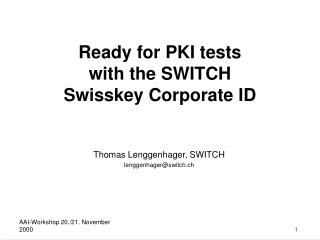 Thomas Lenggenhager, SWITCH lenggenhager@switch.ch