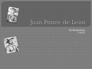 Juan Ponce de  L eon