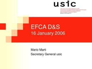 EFCA D&S 16 January 2006