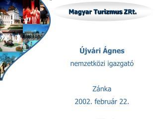 Magyar Turizmus  ZRt .