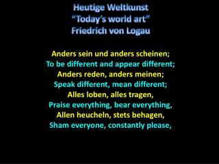 Anders  sein und anders scheinen;  To be different and appear different;