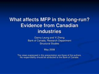 What affects MFP in the long-run? Evidence from Canadian industries