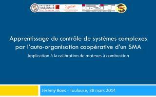 Apprentissage du contrôle de systèmes complexes par l'auto-organisation coopérative d'un SMA