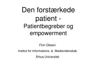 Den forstærkede patient - Patientbegreber og empowerment