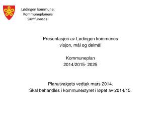 Lødingen kommune, Kommuneplanens Samfunnsdel