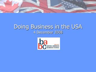 Doing Business in the USA 4 December 2008