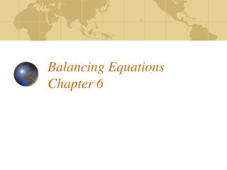 Balancing Equations Chapter 6
