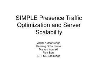 SIMPLE Presence Traffic Optimization and Server Scalability