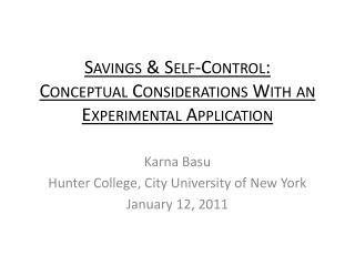 Savings & Self-Control:  Conceptual  Considerations  With an  Experimental  Application