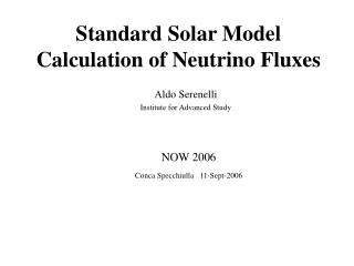 Standard Solar Model Calculation of Neutrino Fluxes