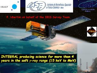 INTEGRAL producing science for more than 4 years in the soft  g -ray range (15 keV to MeV)