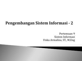 Pengembangan Sistem Informasi - 2