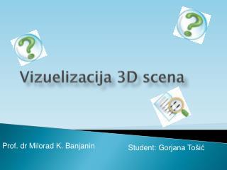 Vi zuelizacija 3D scena