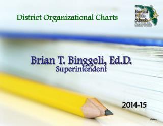 Brian T. Binggeli, Ed.D.