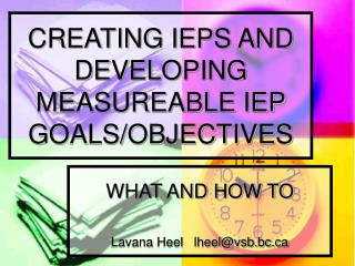 CREATING IEPS AND DEVELOPING MEASUREABLE IEP GOALS/OBJECTIVES