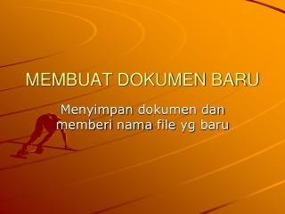 MEMBUAT DOKUMEN BARU