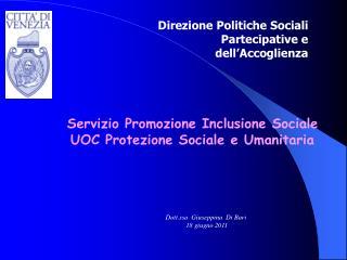 Servizio Promozione Inclusione Sociale UOC Protezione Sociale e Umanitaria