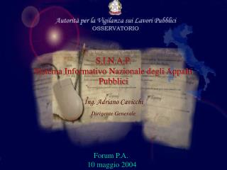 S.I.N.A.P.  Sistema Informativo Nazionale degli Appalti Pubblici