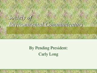 Society of  Environmental Communicators