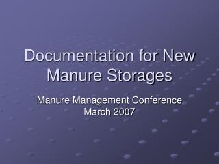Documentation for New Manure Storages
