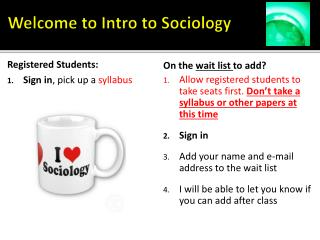 Welcome to Intro to Sociology