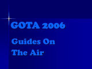 GOTA 2006