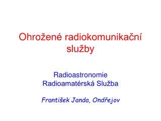 Ohro �en� radiokomunika?n� slu�by