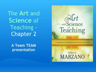 The  Art  and  Science  of Teaching -  Chapter 2