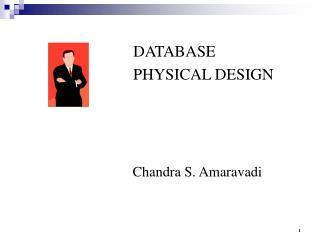 DATABASE PHYSICAL DESIGN