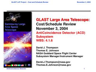 GLAST Large Area Telescope: Cost/Schedule Review November 3, 2004