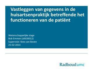 Vastleggen van gegevens in de huisartsenpraktijk betreffende het functioneren van de patiënt