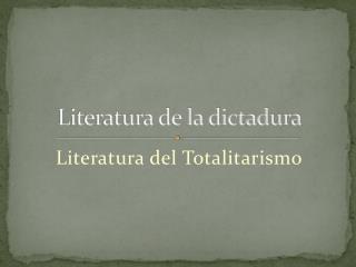 Literatura de la dictadura