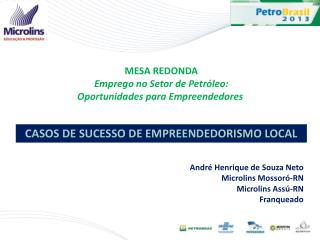 MESA REDONDA Emprego no Setor de Petróleo: Oportunidades para Empreendedores