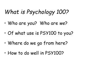 What is Psychology 100?