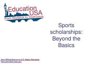 Sports scholarships: Beyond the Basics