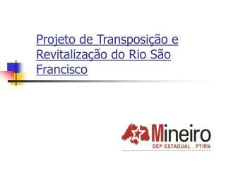 Projeto de Transposi��o e Revitaliza��o do Rio S�o Francisco