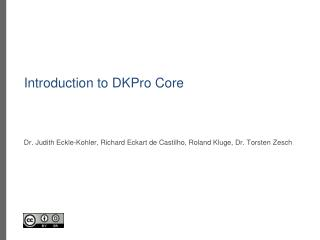 Introduction to DKPro  Core