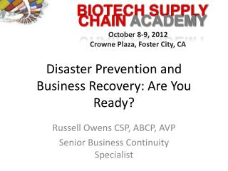 Disaster Prevention and Business Recovery: Are You Ready?
