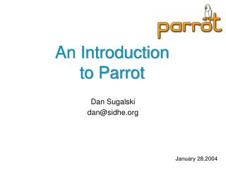An Introduction to Parrot