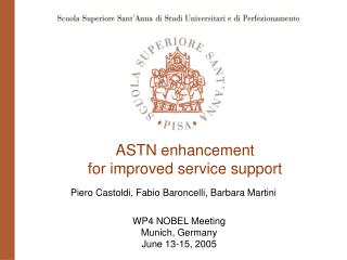 ASTN enhancement  for improved service support