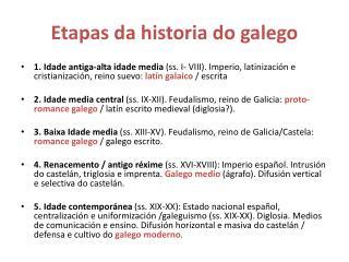 Etapas da historia do galego