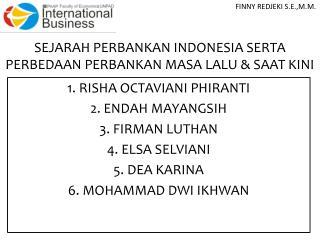 SEJARAH PERBANKAN INDONESIA SERTA PERBEDAAN PERBANKAN MASA LALU & SAAT KINI