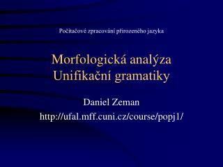 Morfologická analýza Unifikační gramatiky