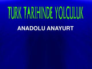 ANADOLU ANAYURT